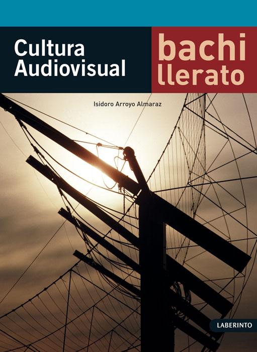 Cubierta cultura audiovisual bachillerato