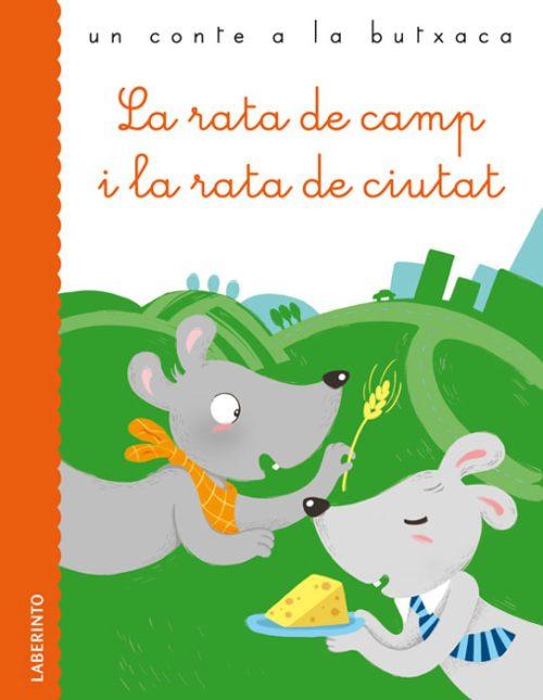 Cubierta La rata de camp i la rata de ciutat
