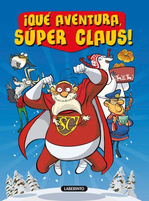 Cubierta ¡Qué aventura, Súper Claus!