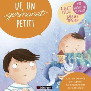 Cubierta Uf, un germanet petit!, colección Petits grans reptes