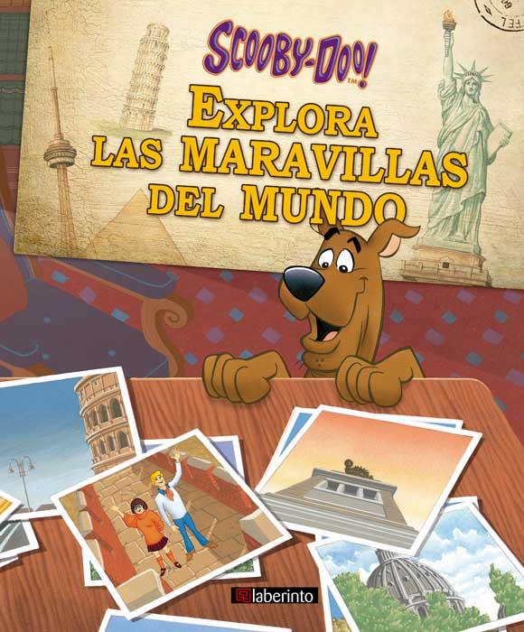 Cubierta Scooby explora las maravillas del mundo
