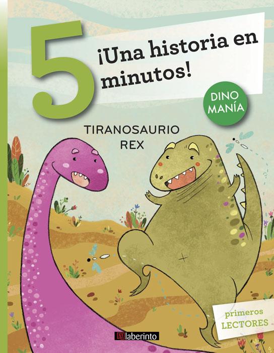 una historia en 5 minutos tiranosaurio rex ediciones laberinto